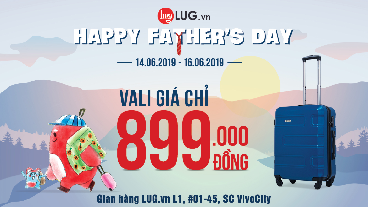 HAPPY FATHER'S DAY – VALI CHỈ 899.000đ