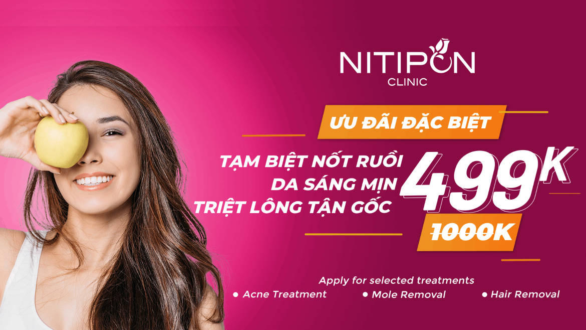SPECIAL OFFER FROM NITIPON CLINIC VIETNAM – ONLY 499K
