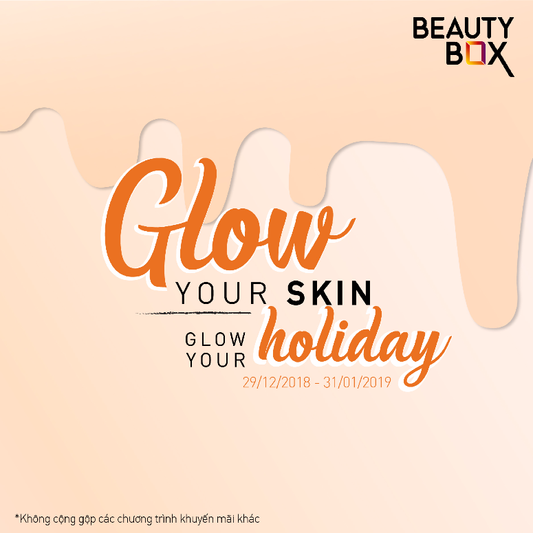 GLOW YOUR SKIN – GLOW YOUR HOLIDAY