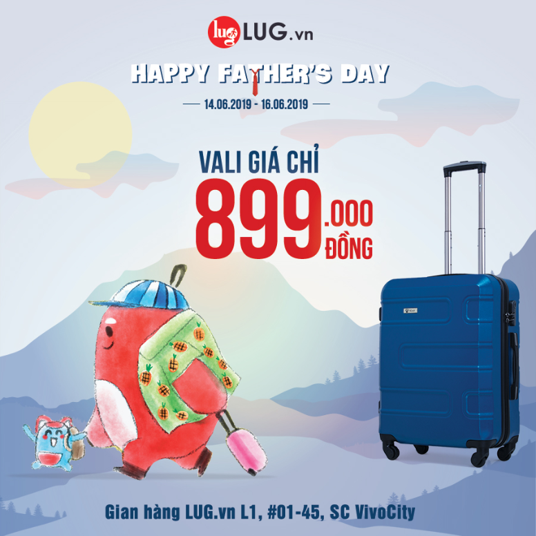 HAPPY FATHER'S DAY – only 899k for each LUGGAGE