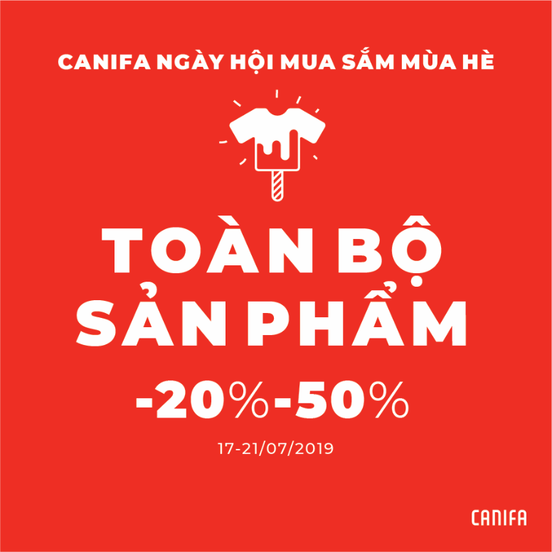 ENJOY THE BIGGEST SHOPPING DAY IN SUMMER AT CANIFA!