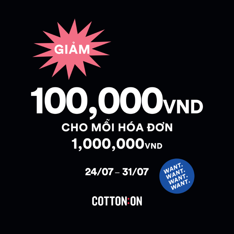 COTTON ON – CASHBACK 100,000VND FOR ANY 1,000,000VND